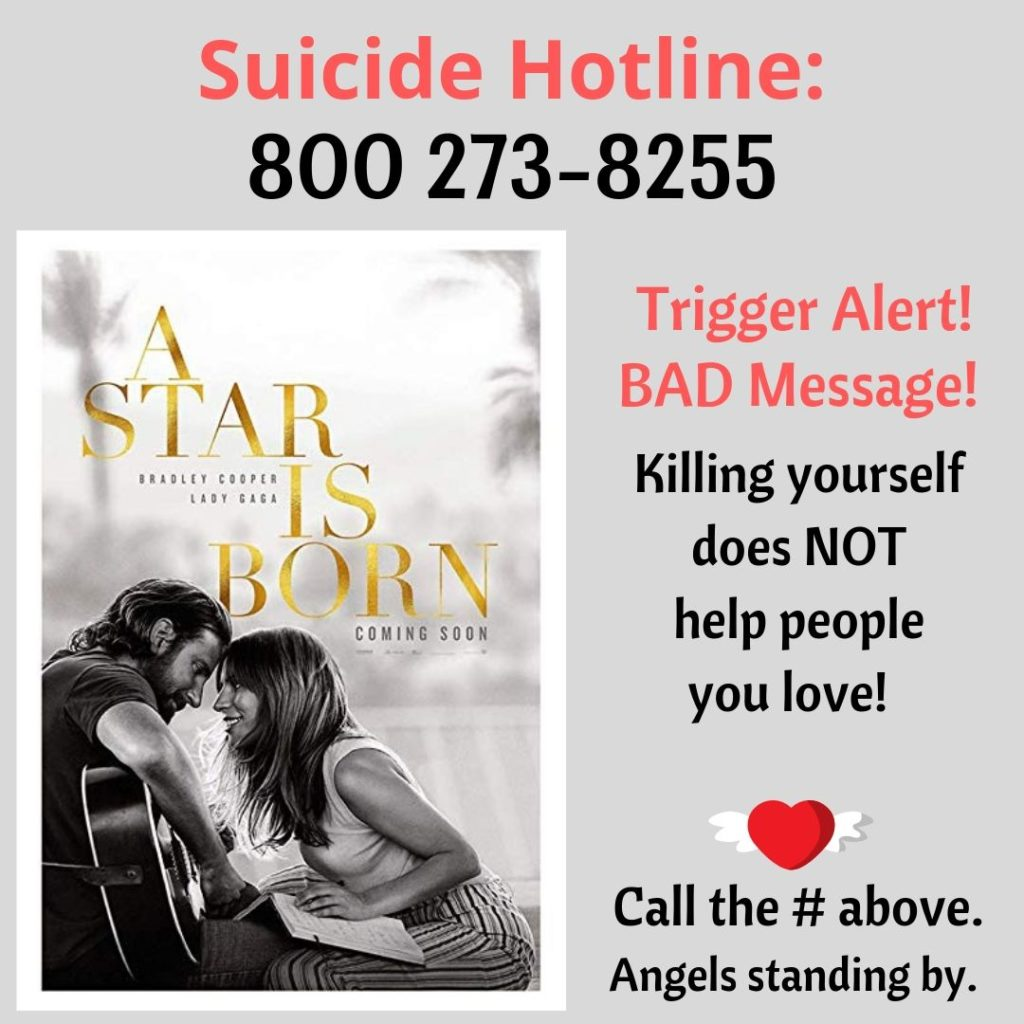 Suicide Hotline, 800 273-8255, Trigger Alert!